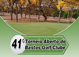 Abertas inscrições para o 41º Torneio Aberto do Bastos Golf Clube